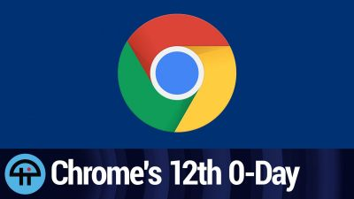 Chrome's 12th 0-Day in 2021