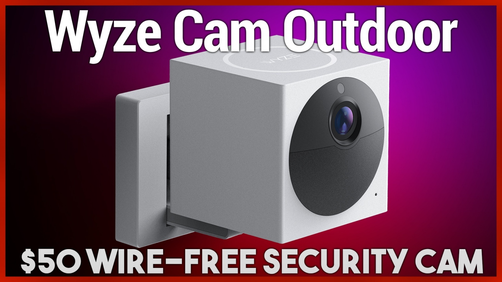 Wyze Cam Outdoor Review