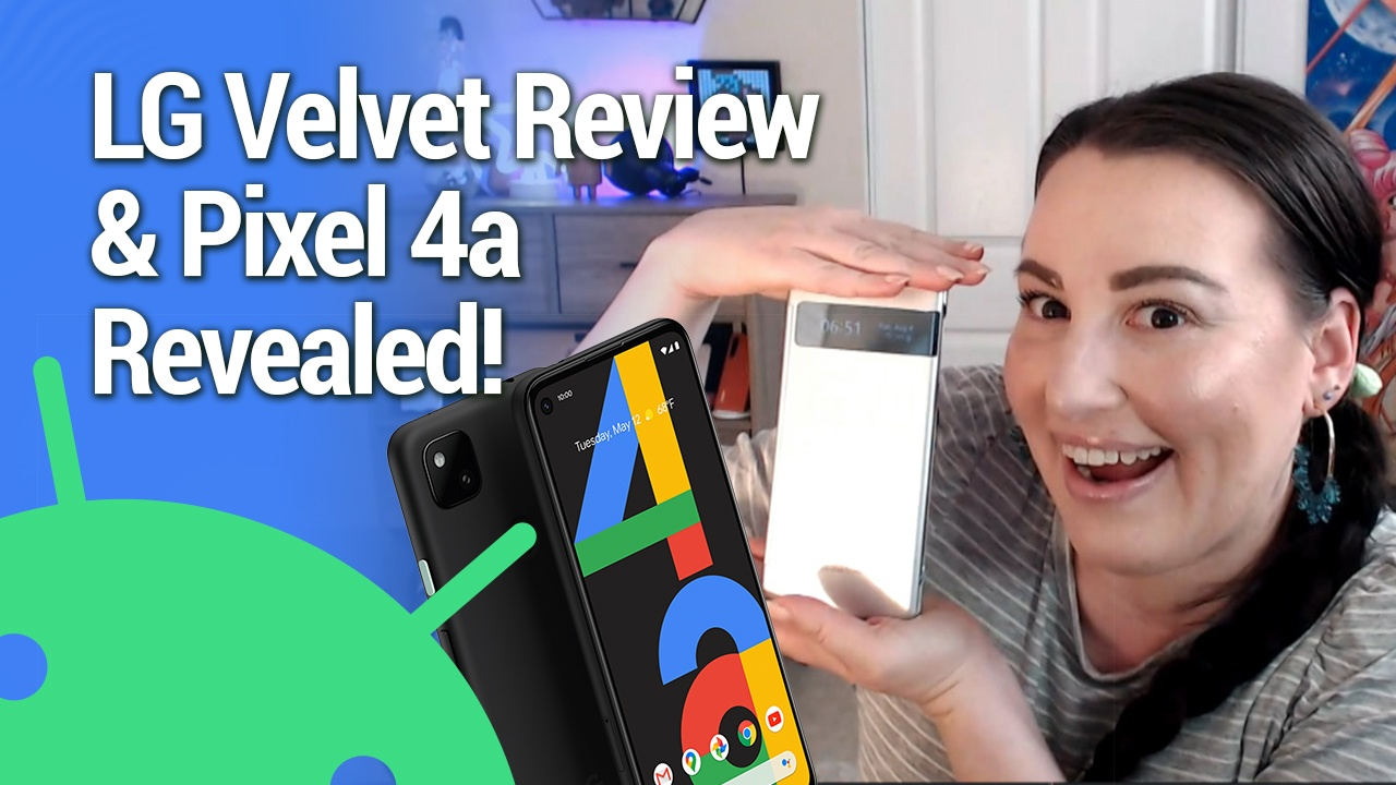 AAA 484: Google Pixel 4a REVEALED! - Pixel 4a 5G and Pixel 5, LG Velvet Three-view, Nearby Share, Family Bell