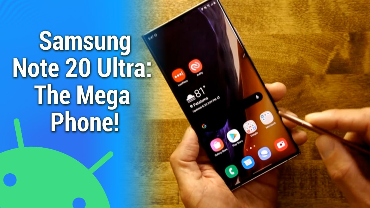 AAA 487: Note 20 Ultra: The Mega Phone - 5G BlackBerry, Pixel 5 specs, Civilization IV, Assistant on FitBit
