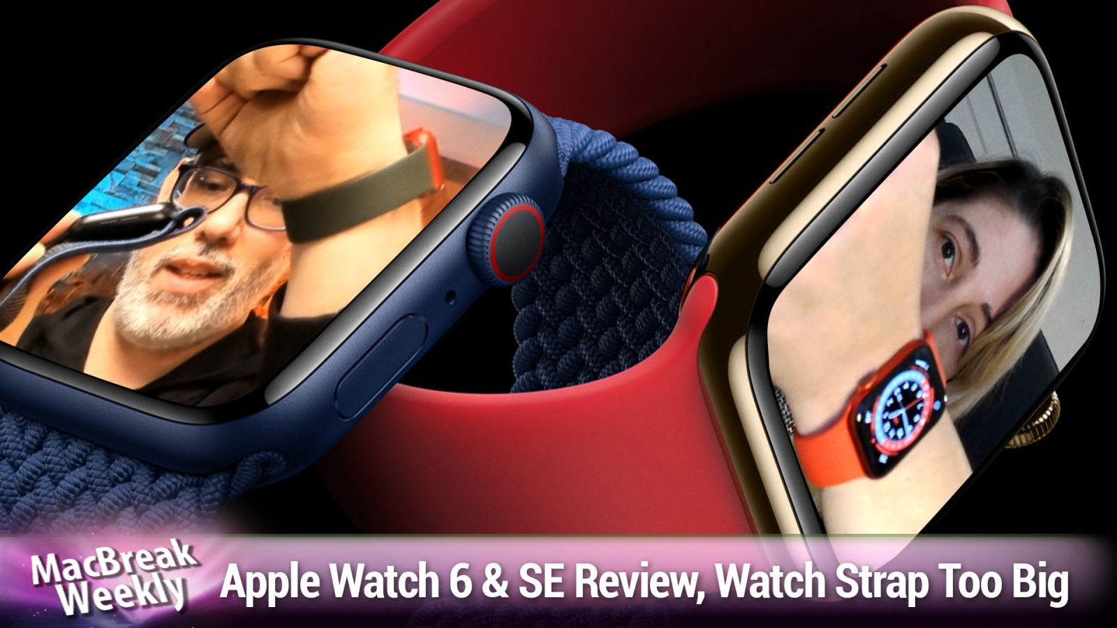 Apple Watch 6&SE Reviews, Watch Strap is Too Big