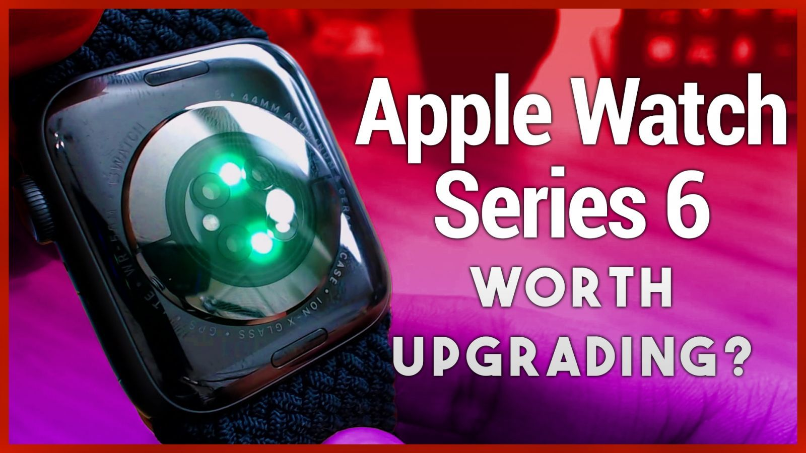 Apple Watch Series 6 Review - Blood Oxygen Sensor Worth Upgrading?