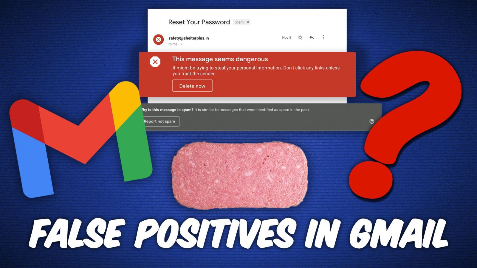 False positives in Gmail's Spam Filter