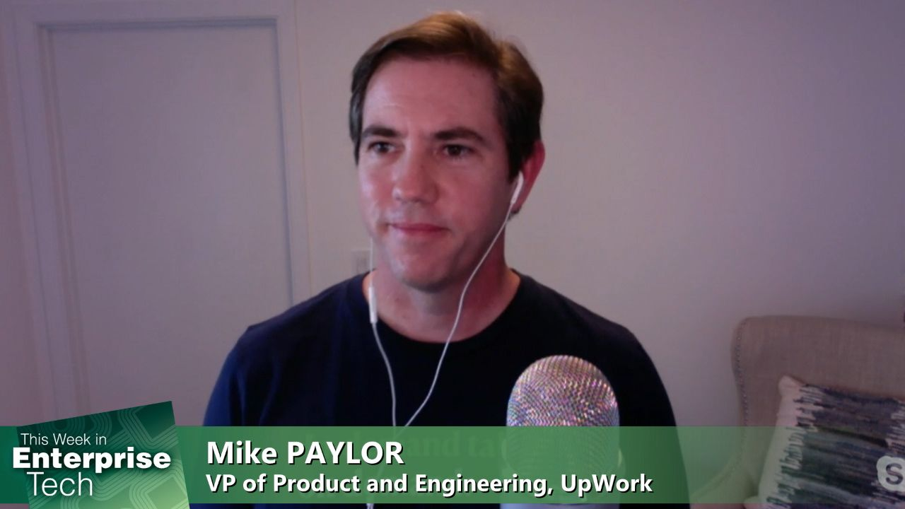 TWiET 417: Building A Remote Engineering Team - Distributed engineering teams with Upwork's VP of Product & Engineering Mike Paylor