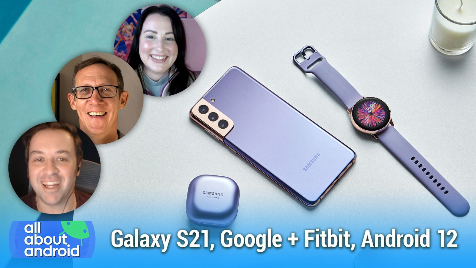 Galaxy S21, Google Owns Fitbit, Android 12 Features, Pocketcasts for Sale