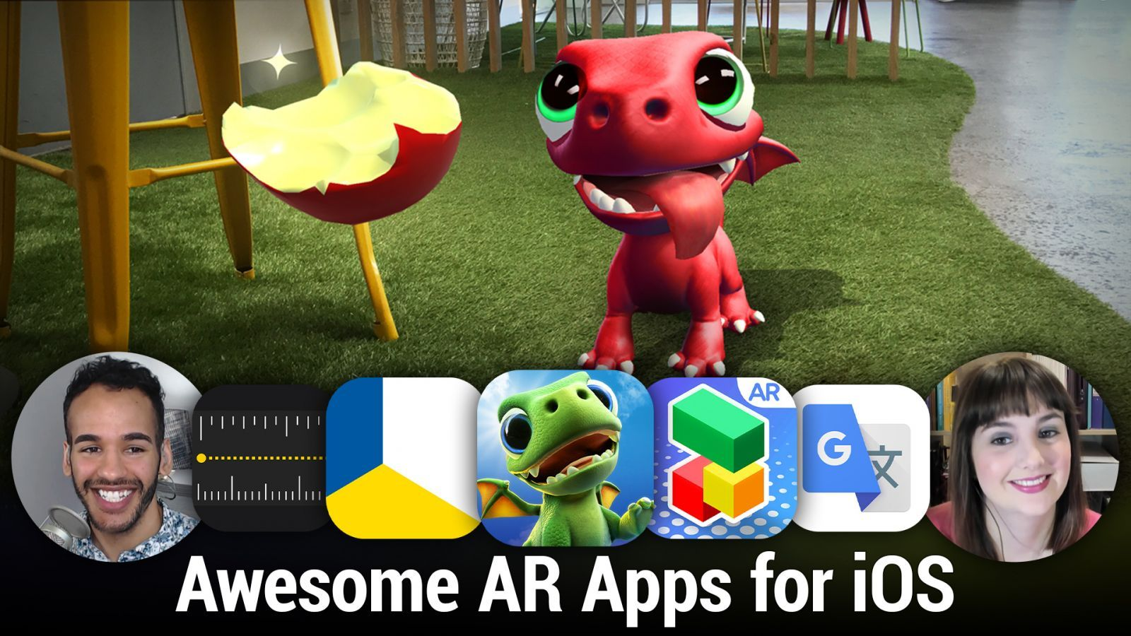 iOS 542: Awesome AR Apps for iOS - Measure, AR Dragon, Playground AR, IKEA Place, and more.
