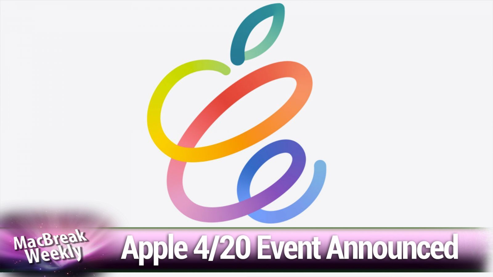 Apple's April 20 event, iMessage on Android, Leo runs Android on his iPhone