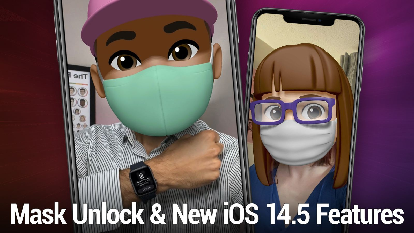 iOS 547: All the New Features in iOS 14.5 - Apple Watch mask unlock, App Tracking Transparency, new Siri voices