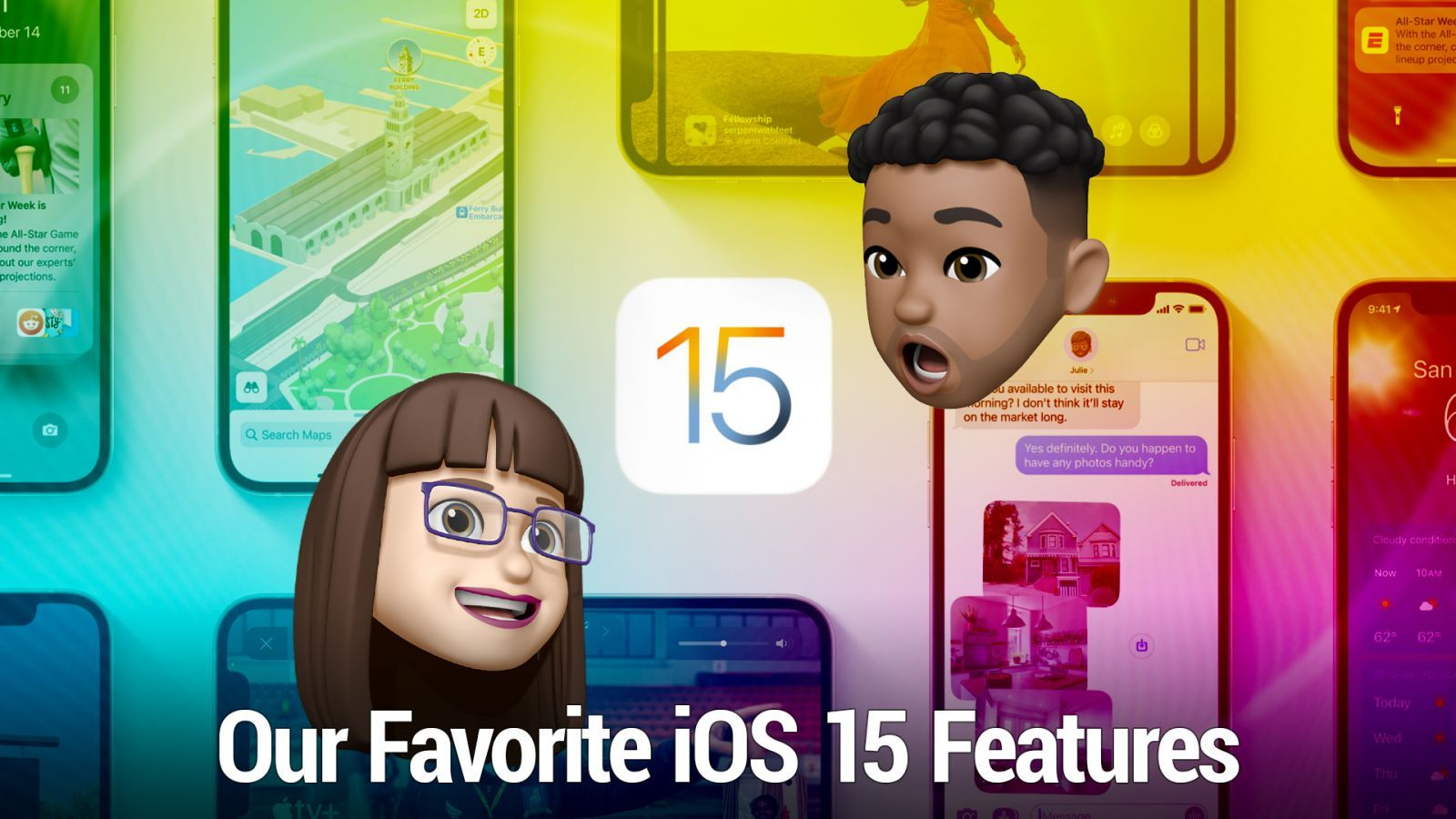 Our Favorite iOS 15 Features - Focus Modes, FaceTime Links, Safari redesign, iCloud+, and more